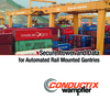 Preview: Secure Power and Data for Automated Rail Mounted Gantries